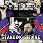 Bounty Hunters - Standing Strong